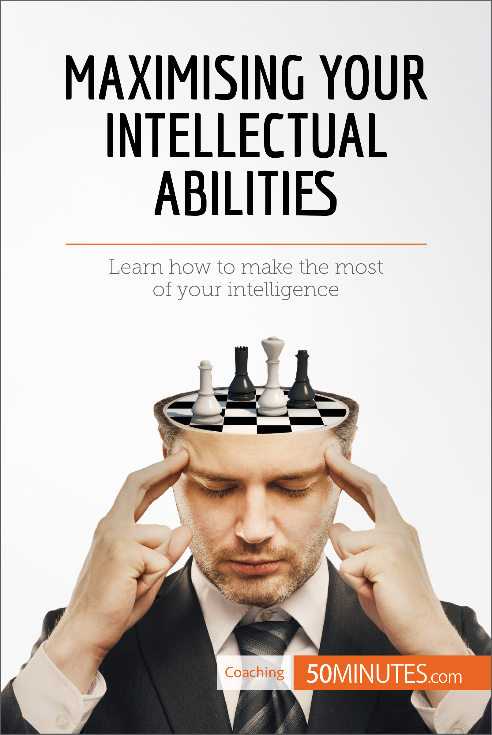 Maximising Your Intellectual Abilities