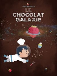 Cover image (Le Chocolat-Galaxie)