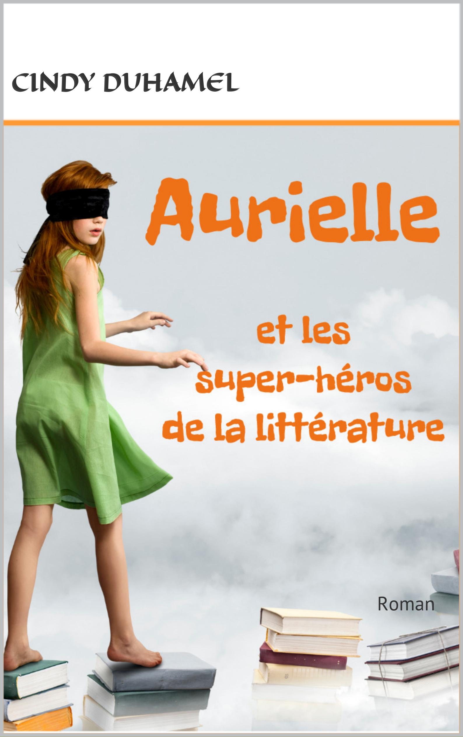 Aurielle et les super-héros de la littérature
