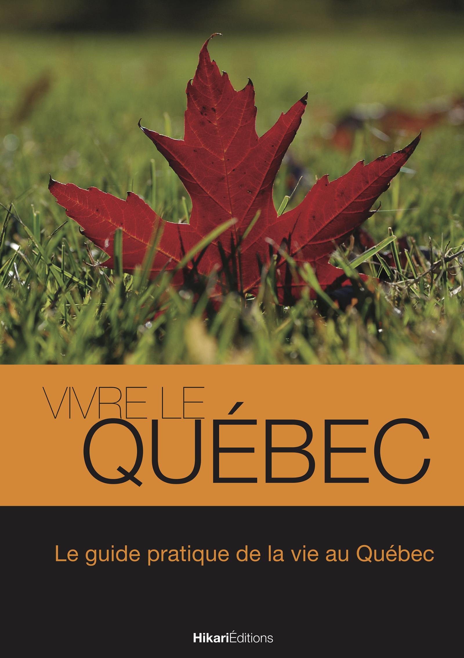 Vivre le Québec