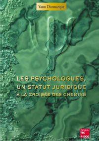 Les psychologues, un statut...