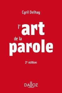 L'art de la parole - 2e ed.