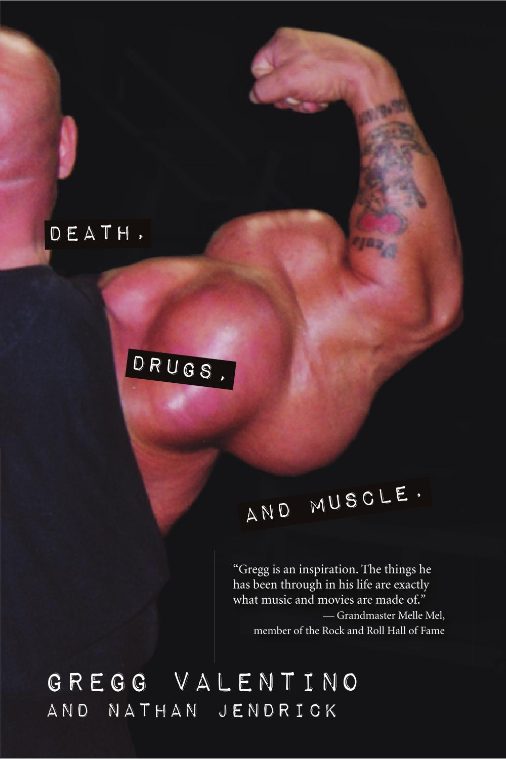 Death, Drugs, & Muscle