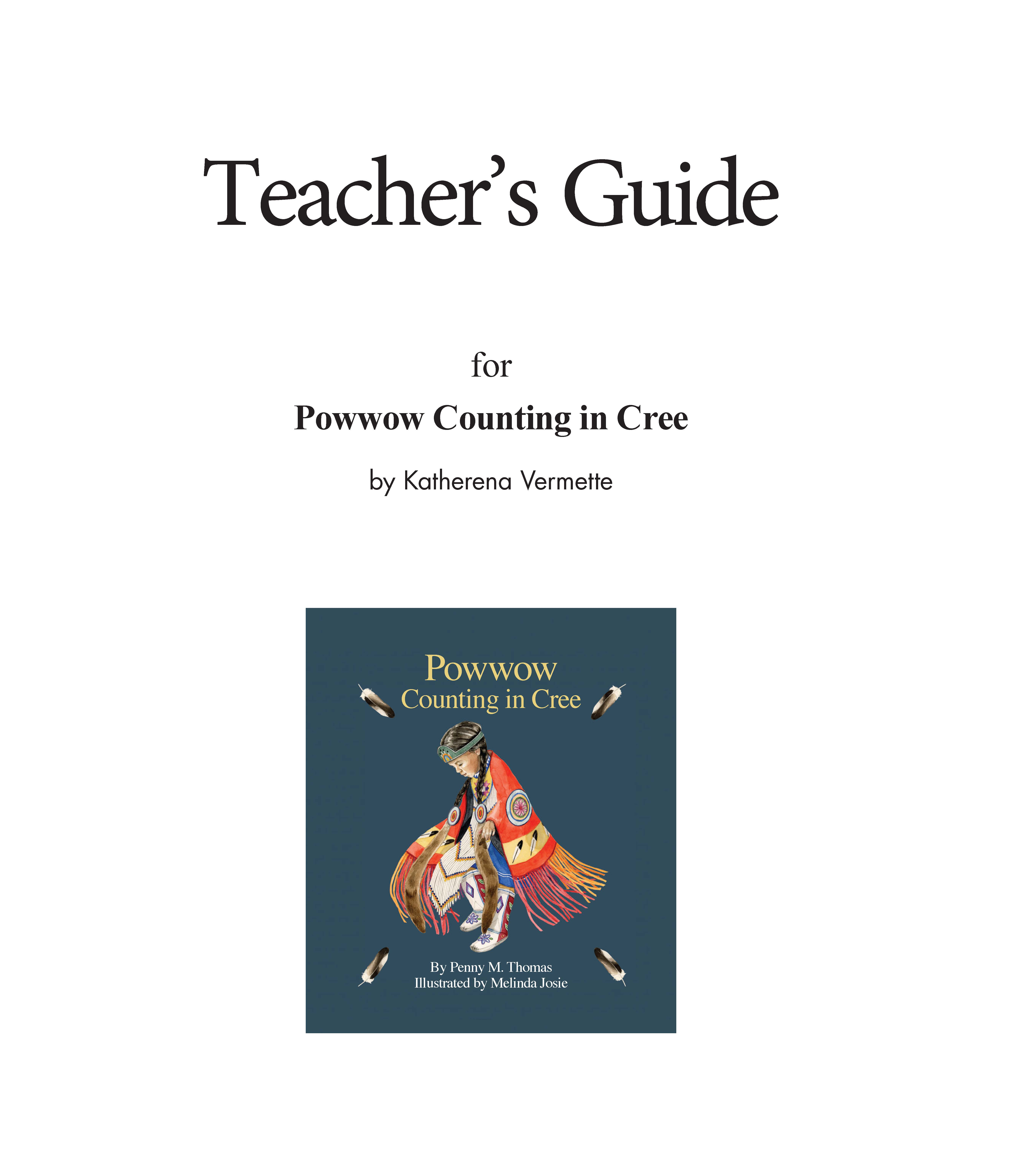 Teacher's Guide for Powwow Counting in Cree