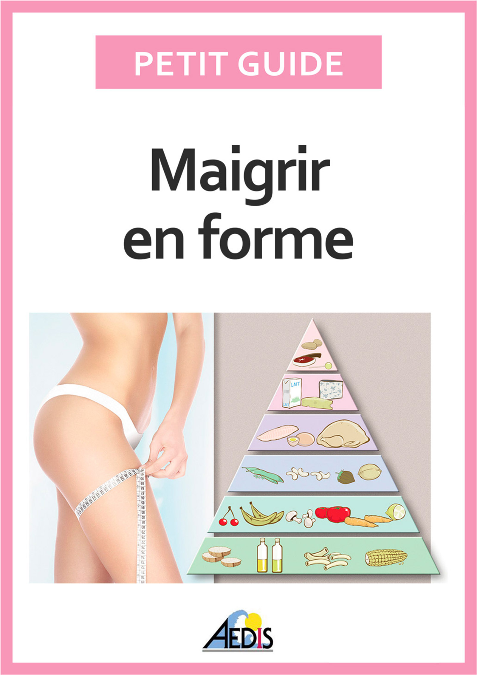 Maigrir en forme, Surveiller son alimentation pour perdre du poids