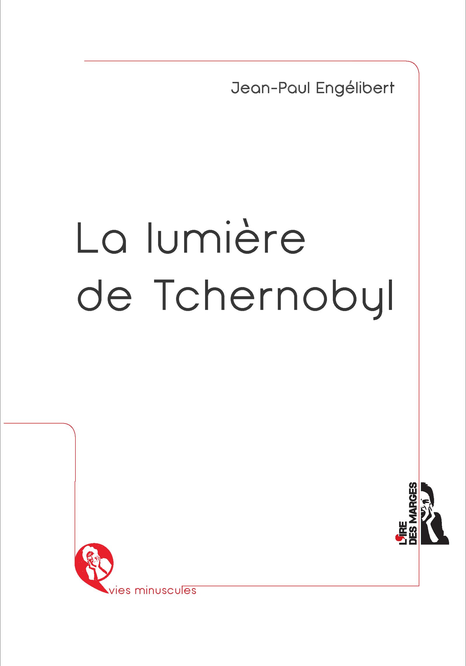 La lumière de Tchernobyl