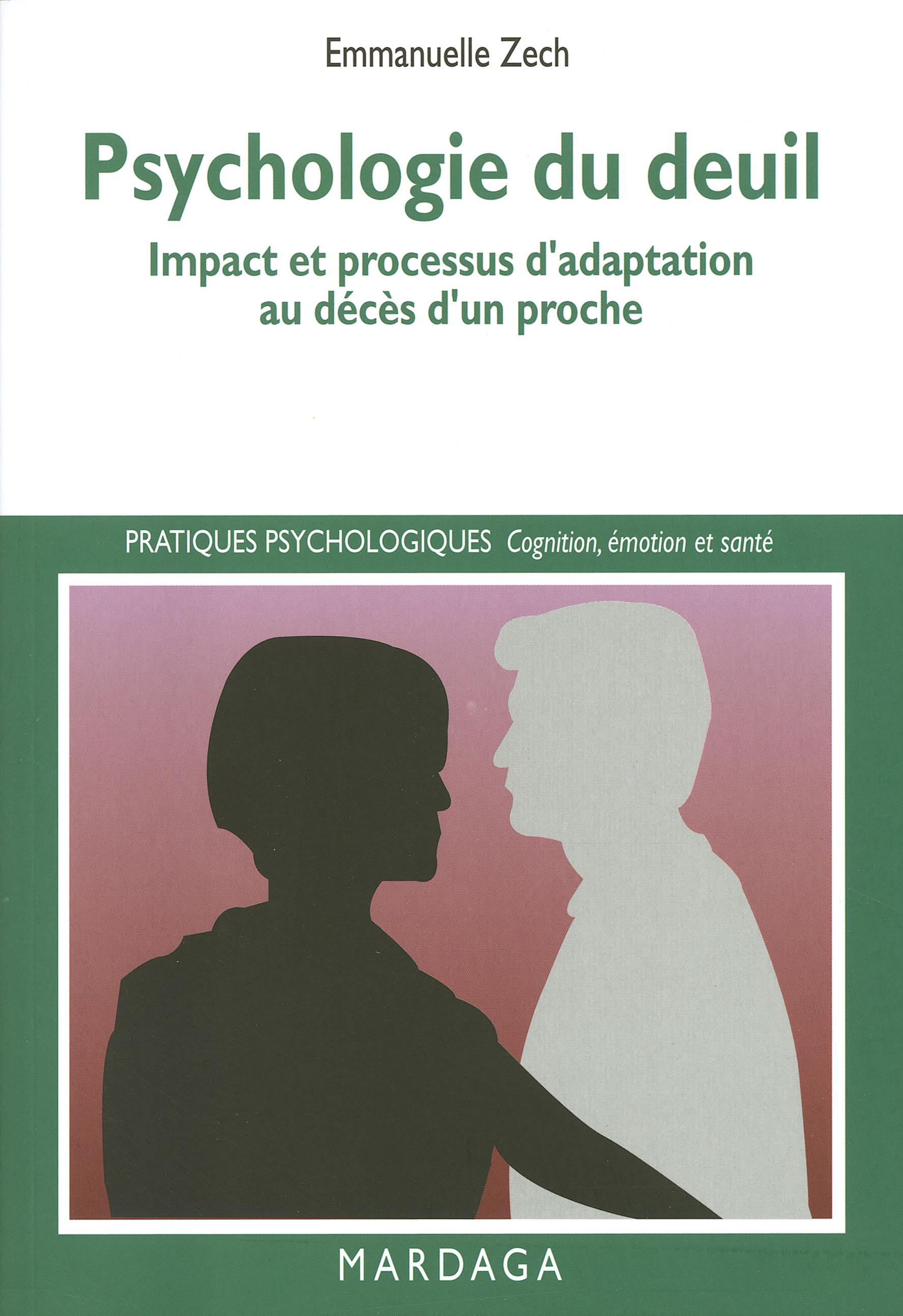 Psychologie du deuil, Impact et processus d'adaptation au décès d'un proche