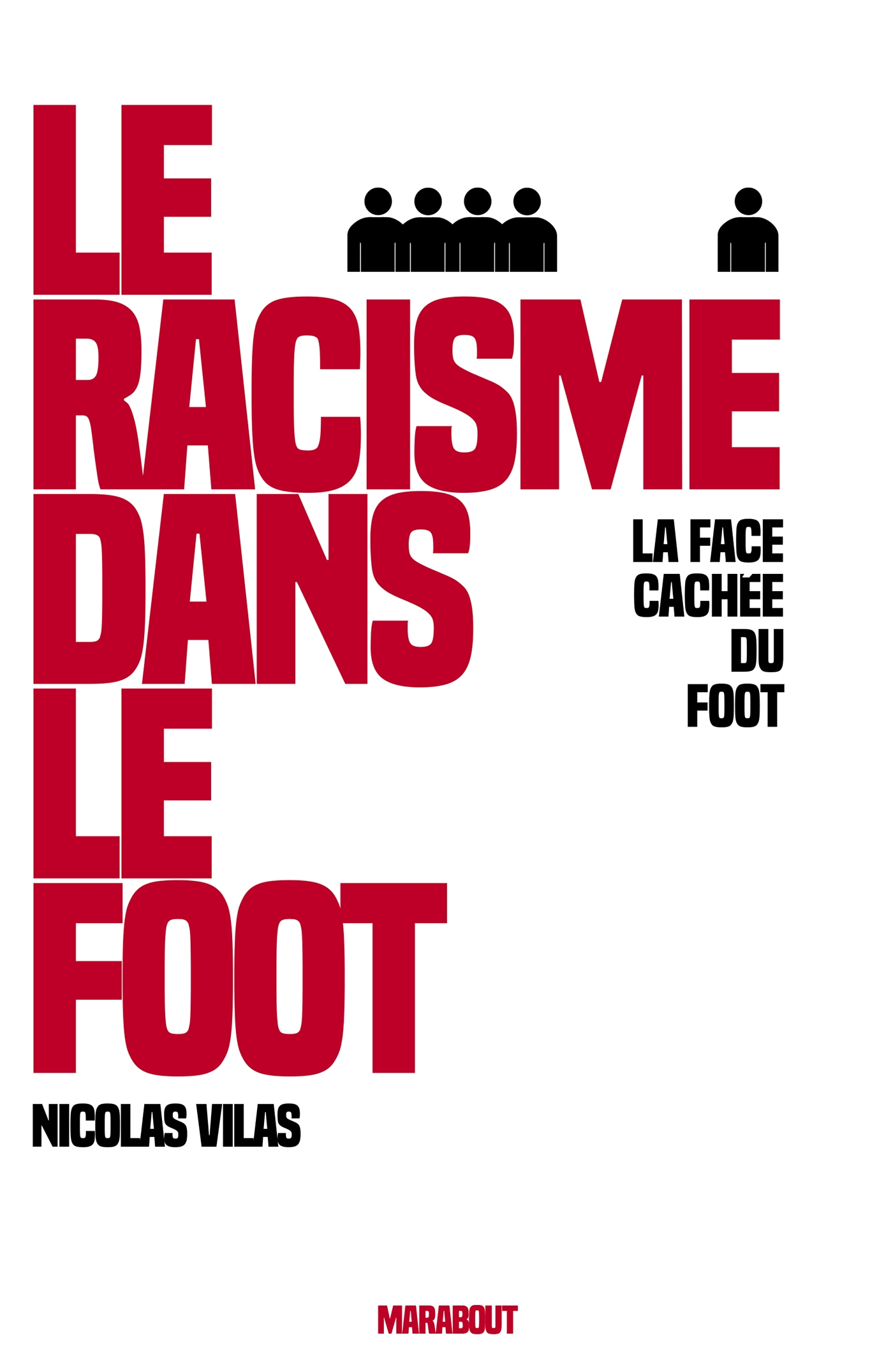 Le racisme dans le foot