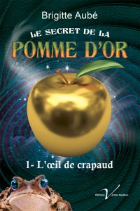 Image de couverture (Le secret de la pomme d'or, tome 1 : L'œil de crapaud)
