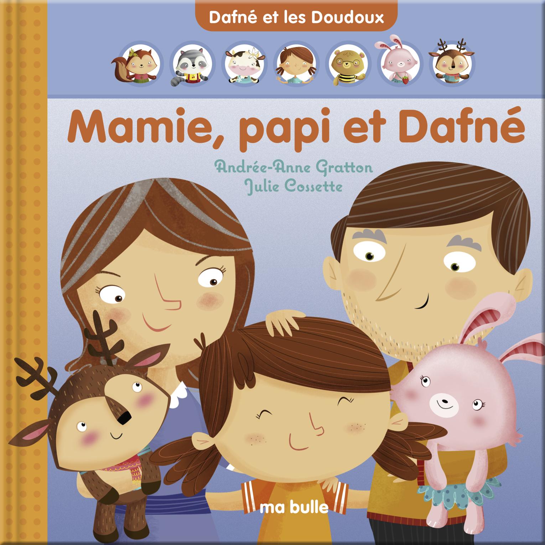 Mamie, papi et Dafné