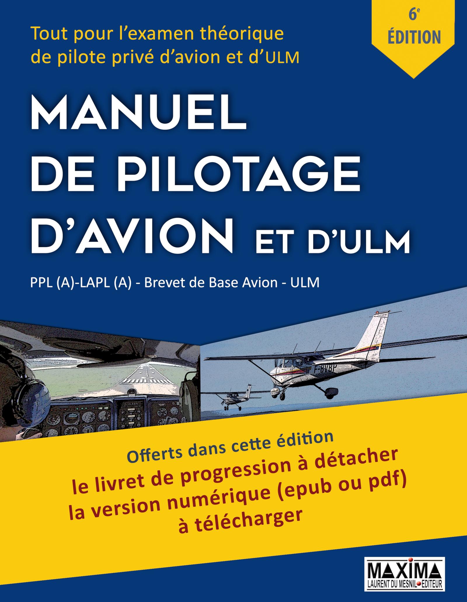 Le Manuel de Pilotage d'Avion et d'ULM - 6e édition
