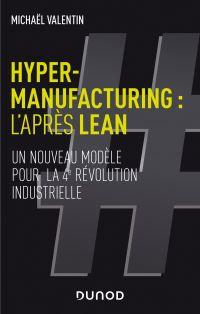 Hyper-manufacturing : l'après lean