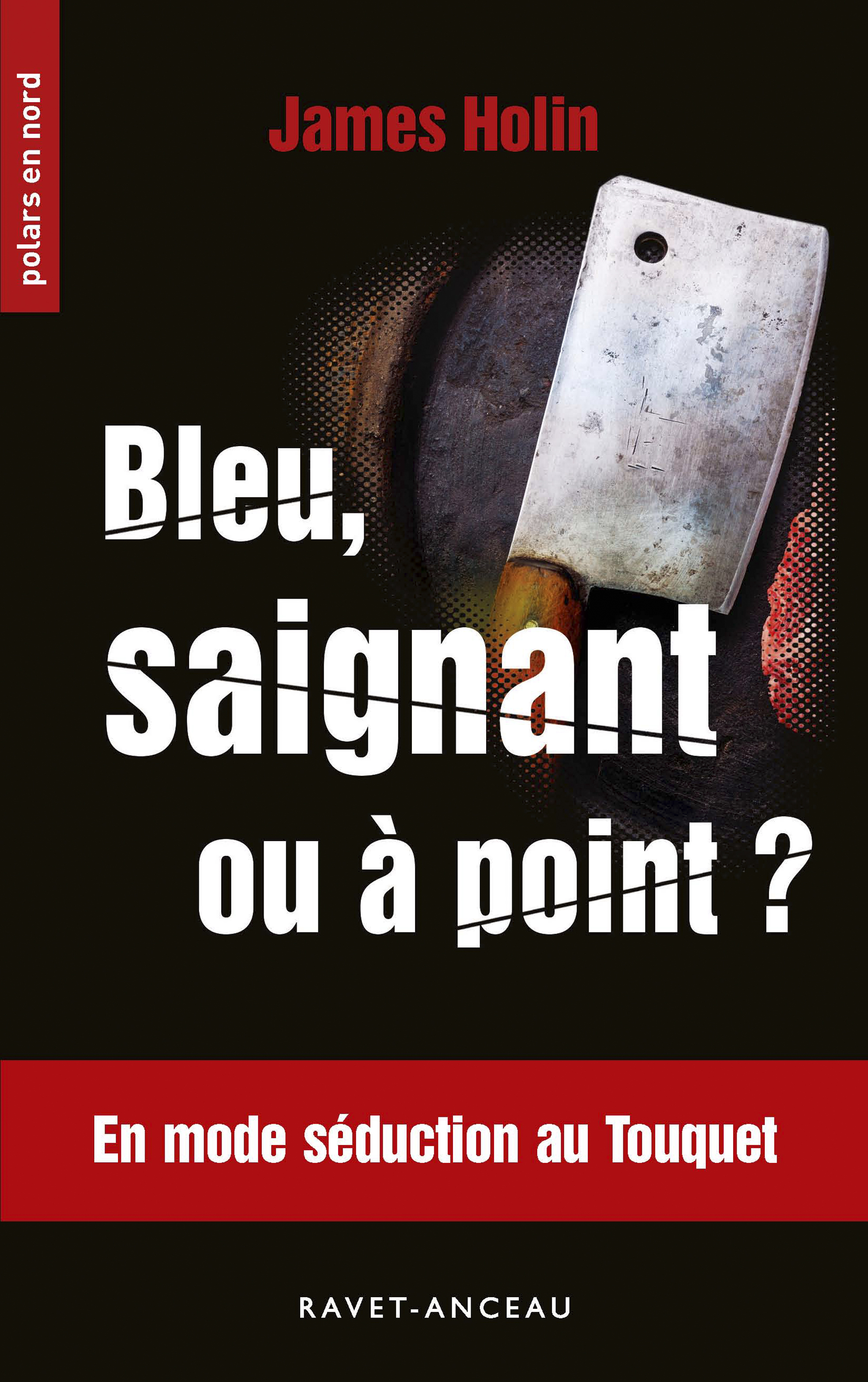 Bleu, saignant ou à point