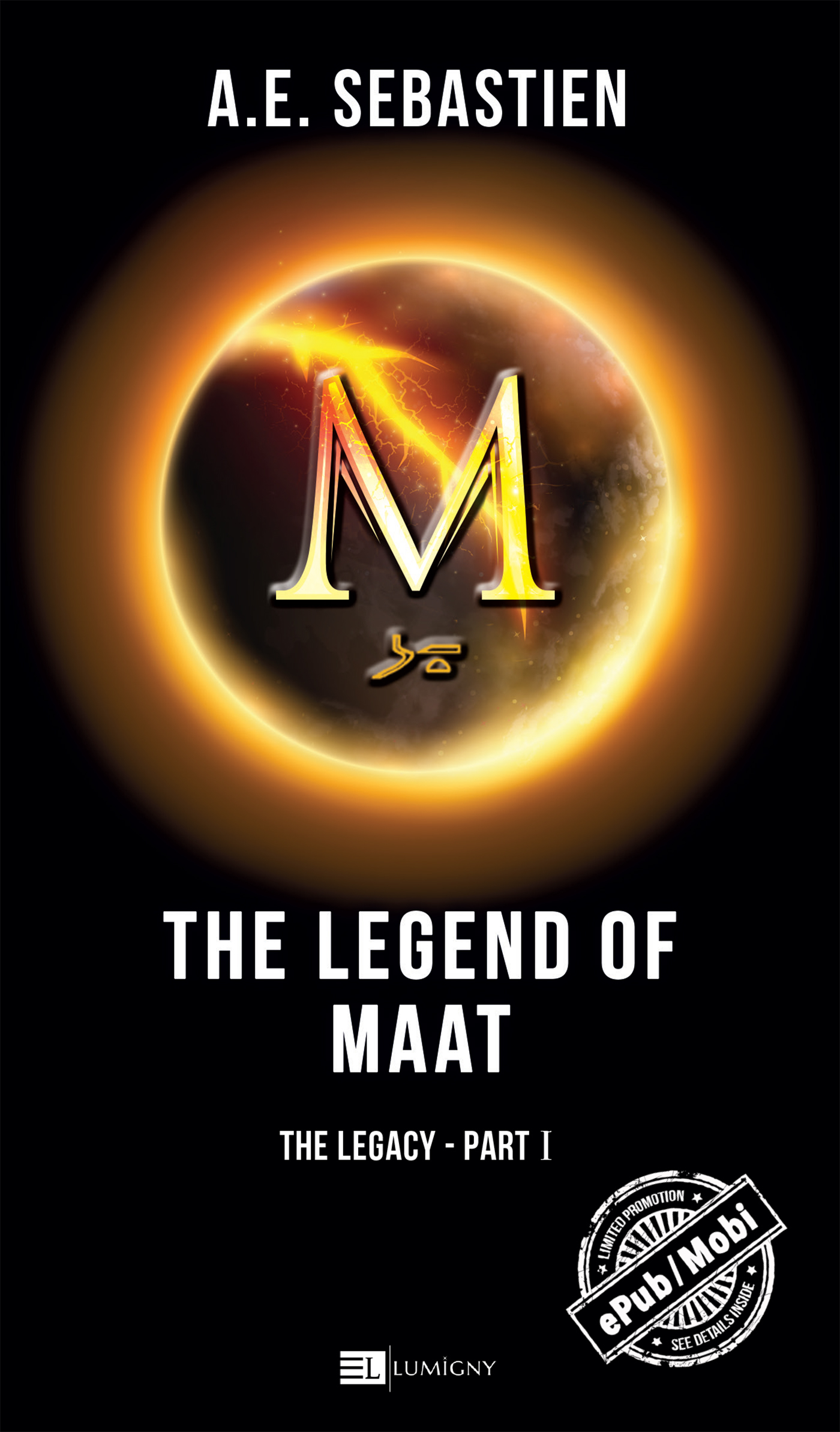 The Legend of Maat - Vol. 1 The Legacy