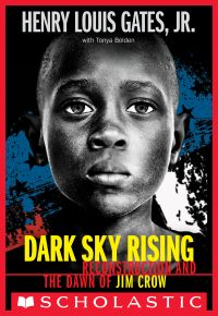 Image de couverture (Dark Sky Rising: Reconstruction and the Dawn of Jim Crow (Scholastic Focus))