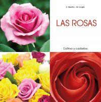 Las rosas - Cultivo y cuidados