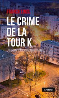 Le crime de la tour K