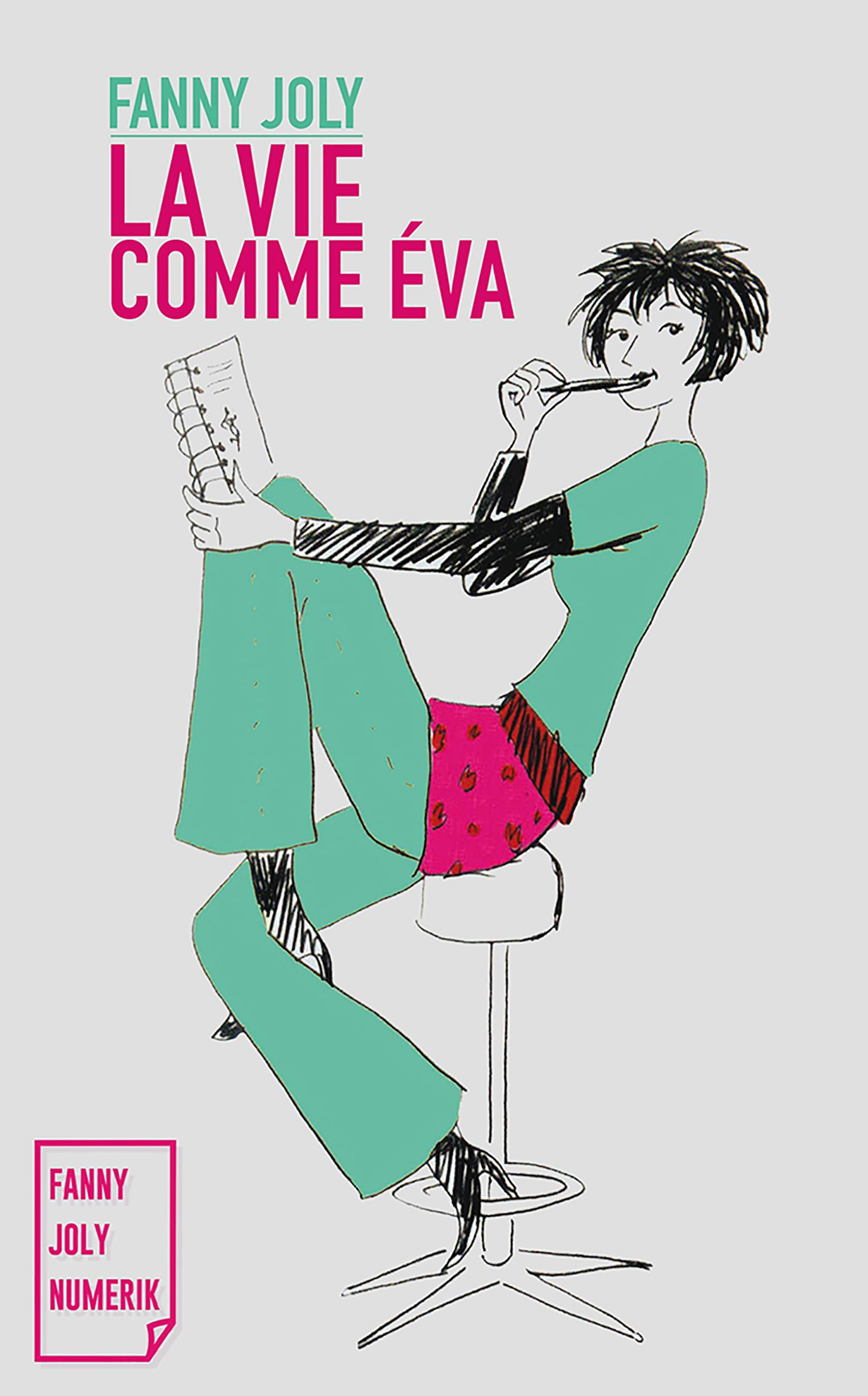 La vie comme Éva, Journal intime d'une (presque) trentenaire