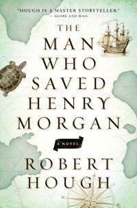 The Man Who Saved Henry Morgan