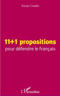 11 + 1 propositions pour défendre le français