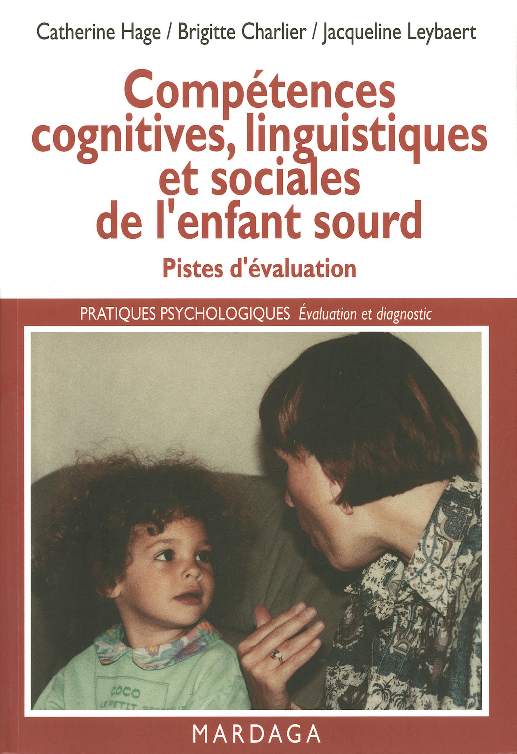 Compétences cognitives, linguistiques et sociales de l'enfant sourd, Pistes d'évaluation de la déficience auditive