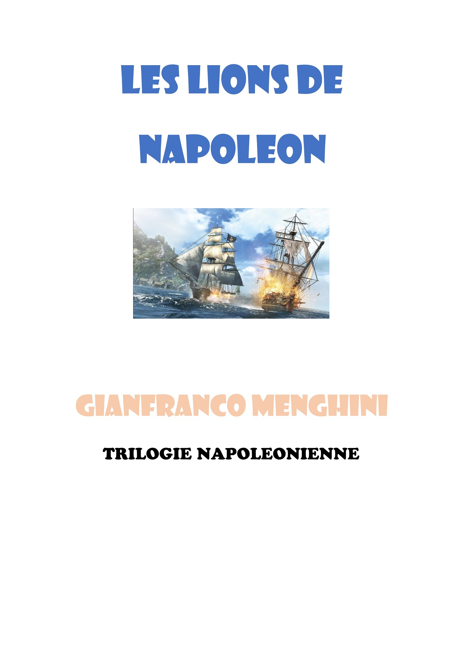 Les Lions de Napoléon