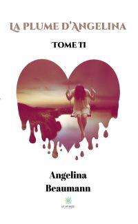 La plume d'Angelina - Tome II