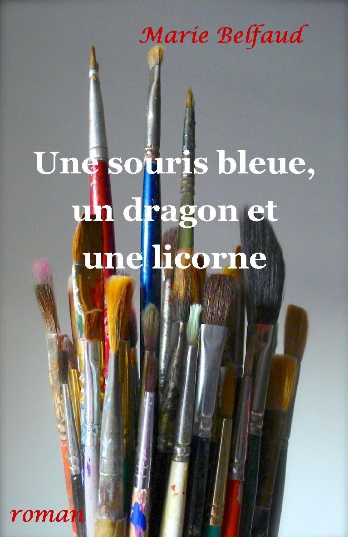 Une souris bleue, un dragon et une licorne
