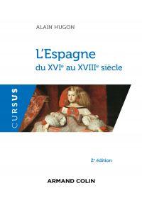 L'Espagne du XVIe au XVIIIe siècle - 2e éd.
