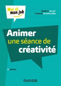 Animer une séance de créativité - 3e éd.