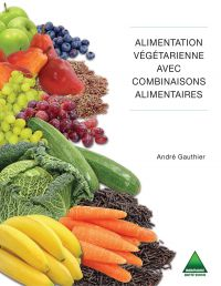 Alimentation végétarienne avec combinaisons alimentaires