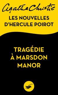Tragédie à Marsdon Manor