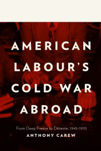 Cover image (American Labour's Cold War Abroad)