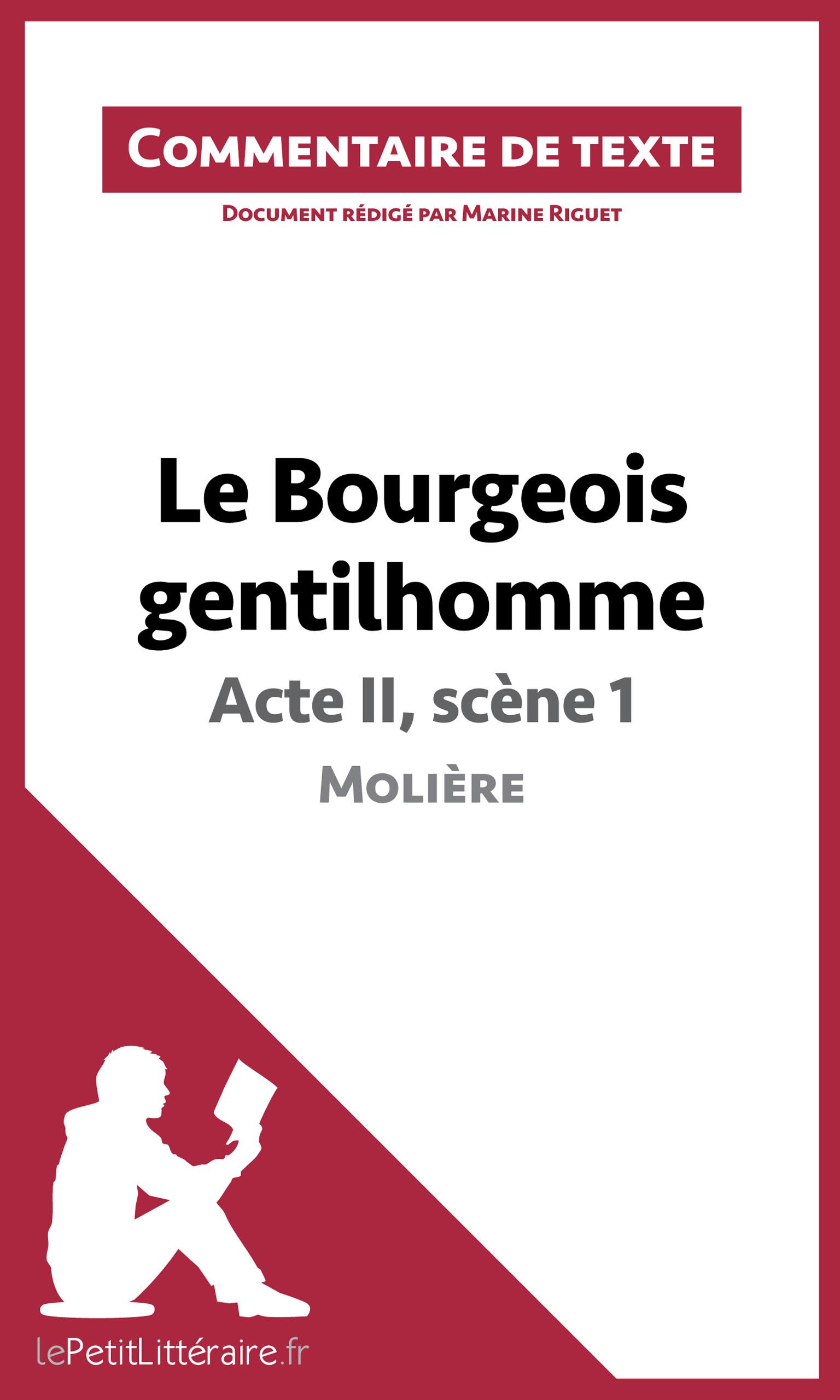 Le Bourgeois gentilhomme de Moli?re - Acte II, sc?ne 1 (Commentaire de texte)