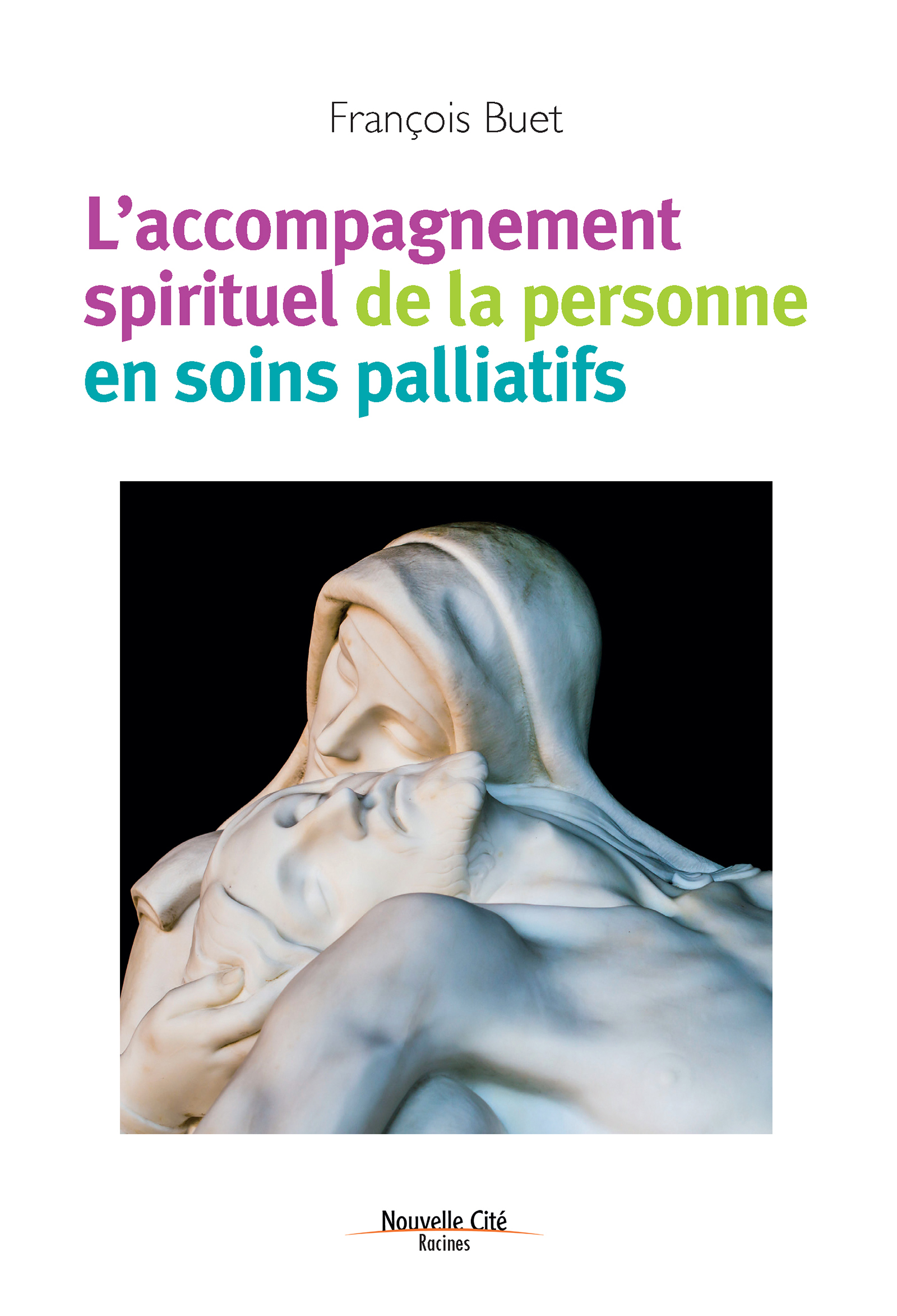L'accompagnement spirituel de la personne en soins palliatifs