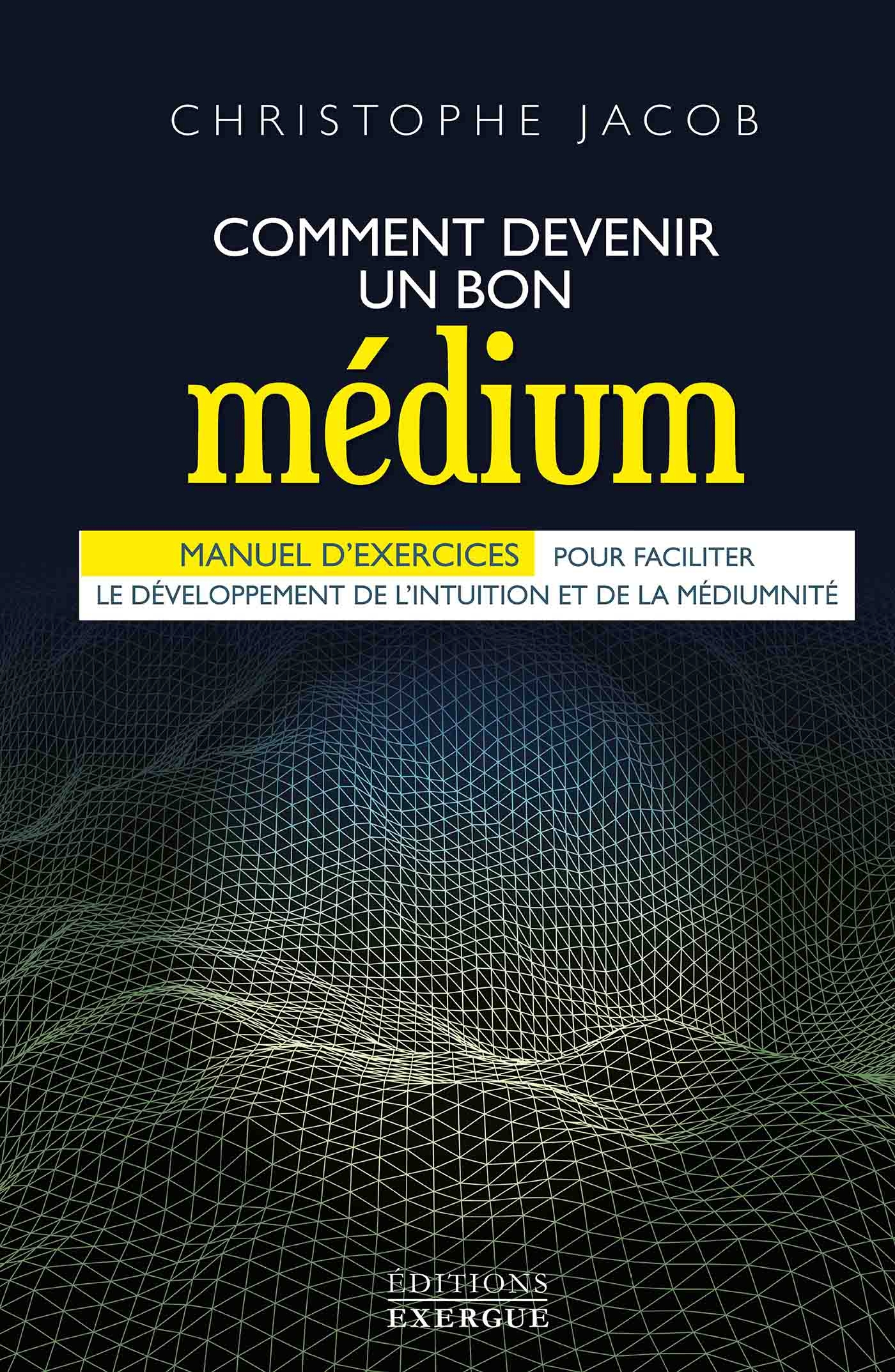 Comment devenir un bon médium