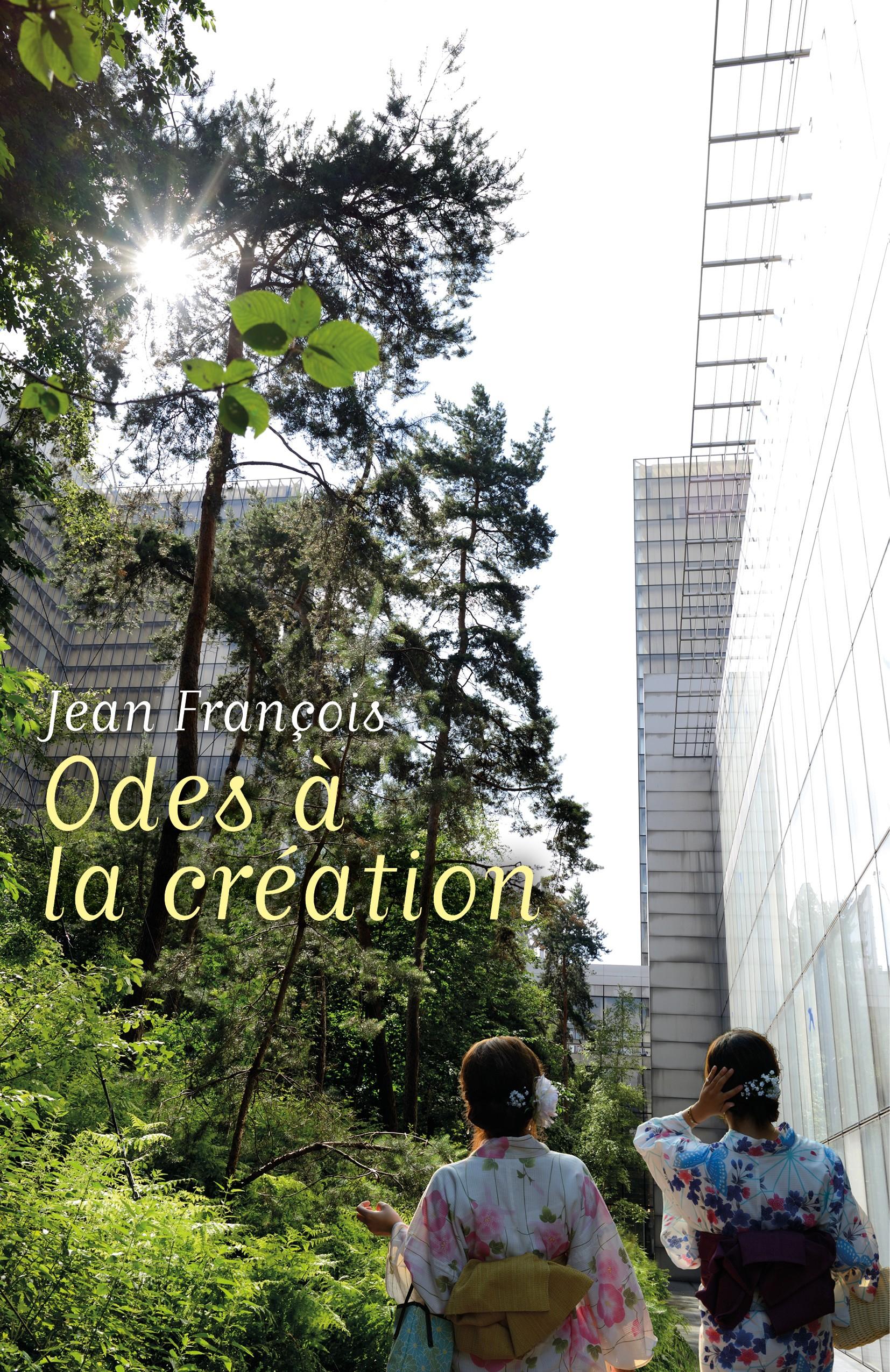 ODES A LA CREATION