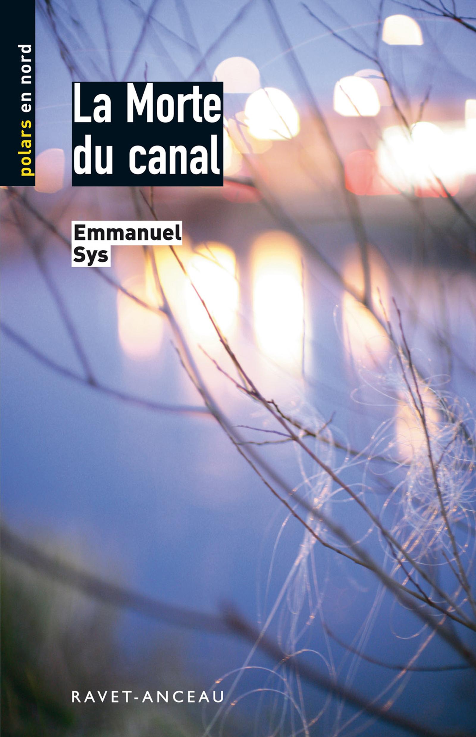 La Morte du canal