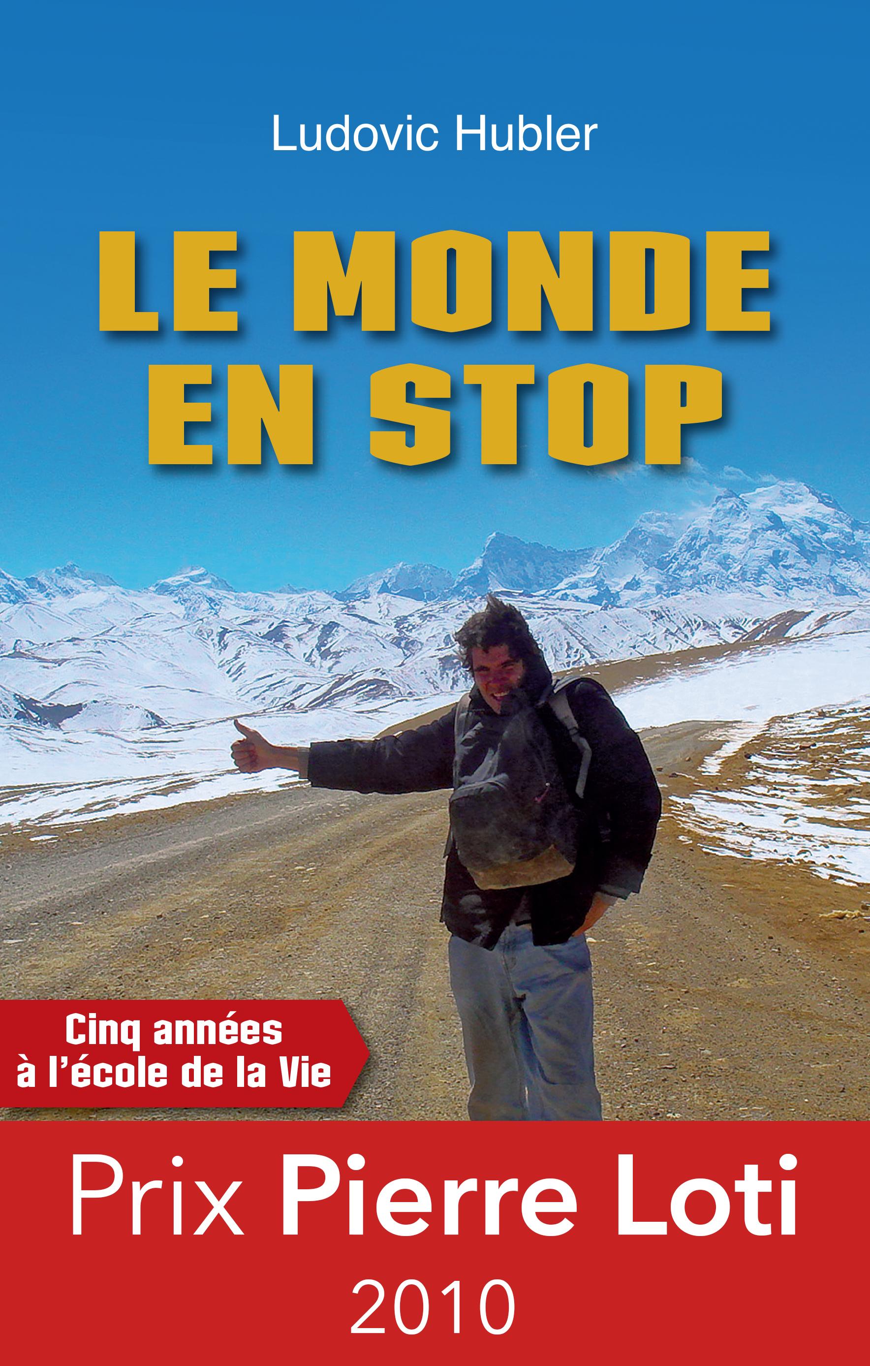 Le monde en stop, CINQ ANNÉES À L'ÉCOLE DE LA VIE