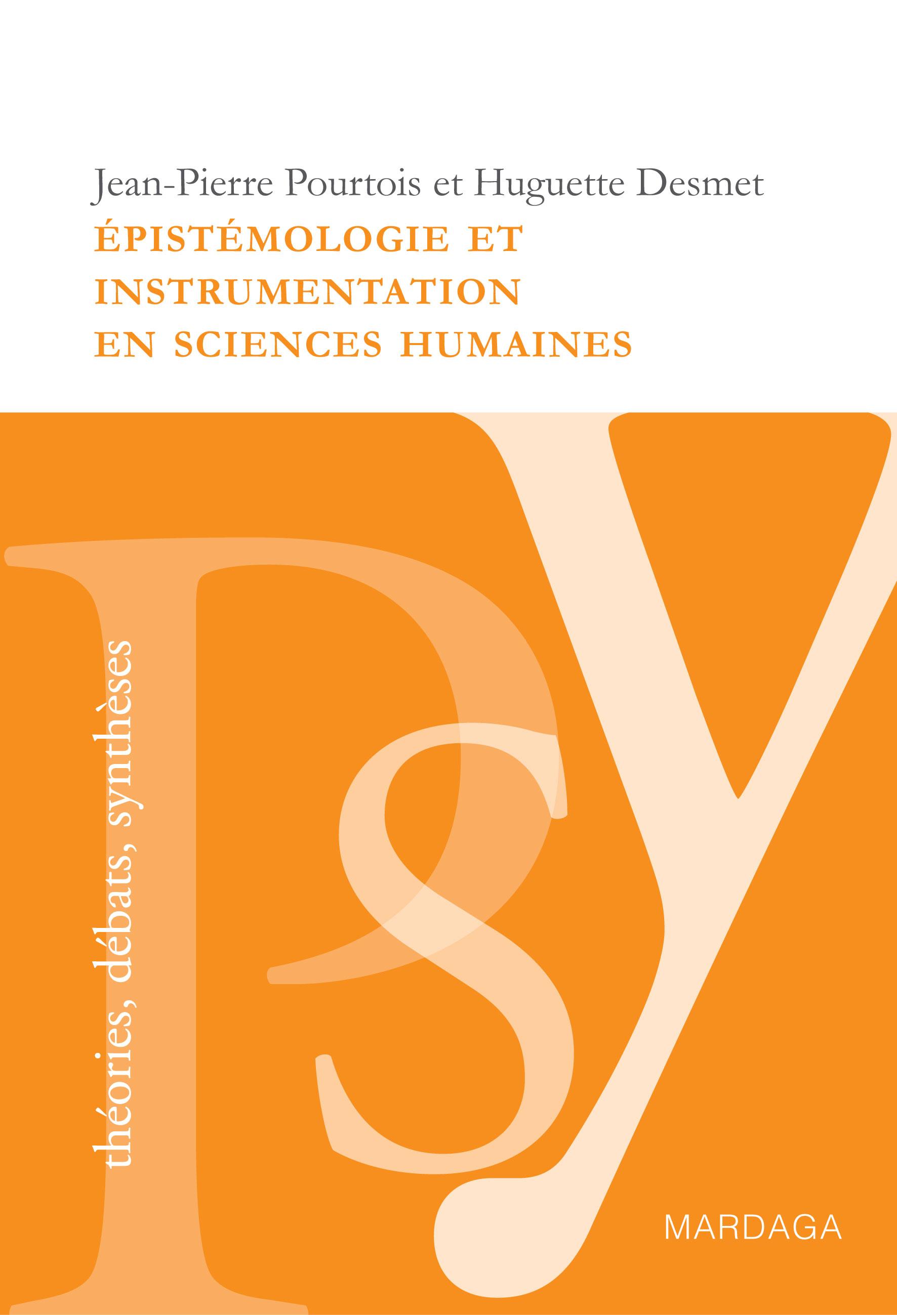 Épistémologie et instrumentation en sciences humaines, Réflexions sur les méthodes à adopter dans l'étude de la psychologie sociale
