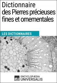 Dictionnaire des Pierres précieuses fines et ornementales