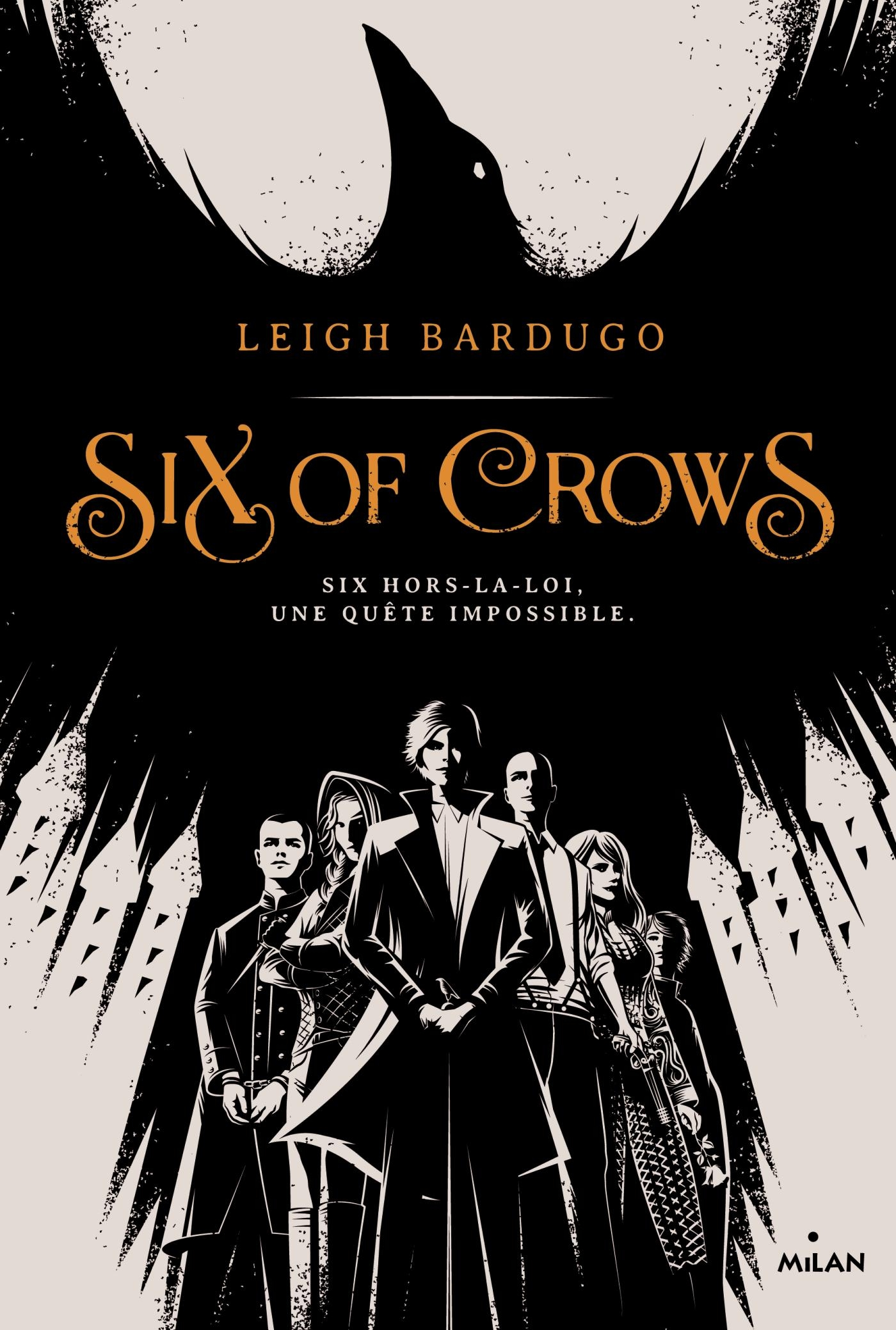 Six of crows, Tome 01