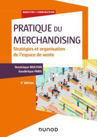 Pratique du merchandising - 4e éd.