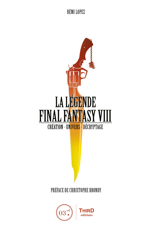 La Légende Final Fantasy VIII