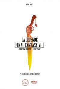 La Légende Final Fantasy VIII
