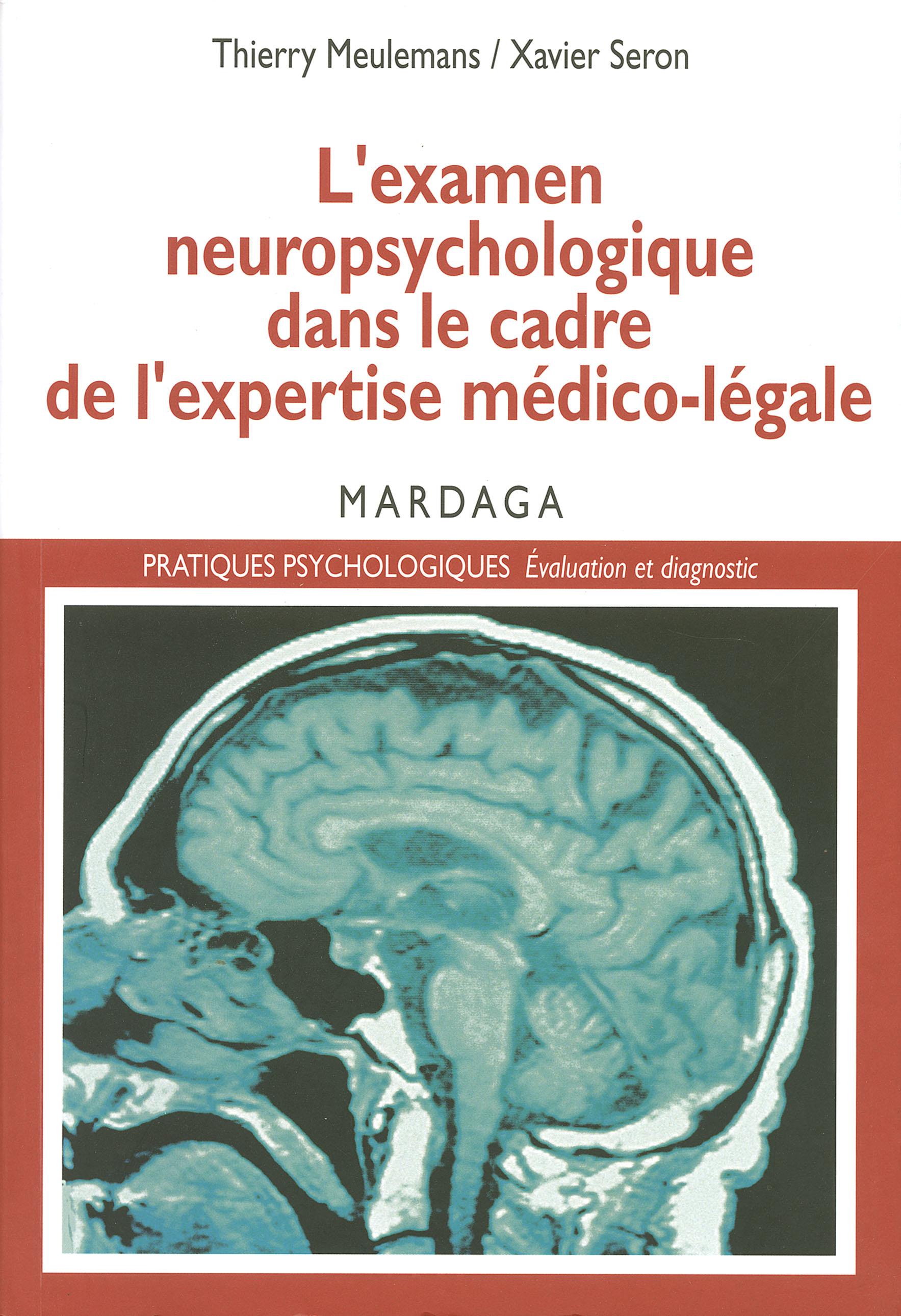 L'examen neuropsychologique dans le cadre de l'expertise médico-légale, L'évaluation des séquelles cognitives
