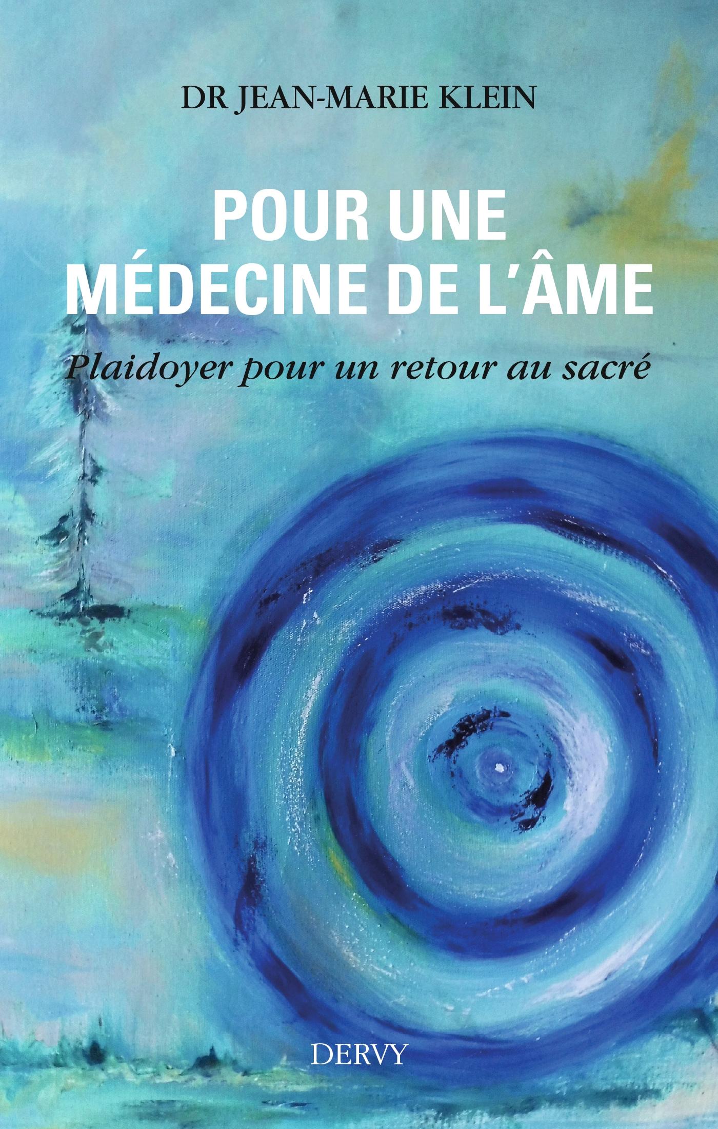 Pour une médecine de l'âme