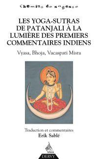 Les Yoga-Sutras de Patanjali, À la lumière des premiers commentaires indiens