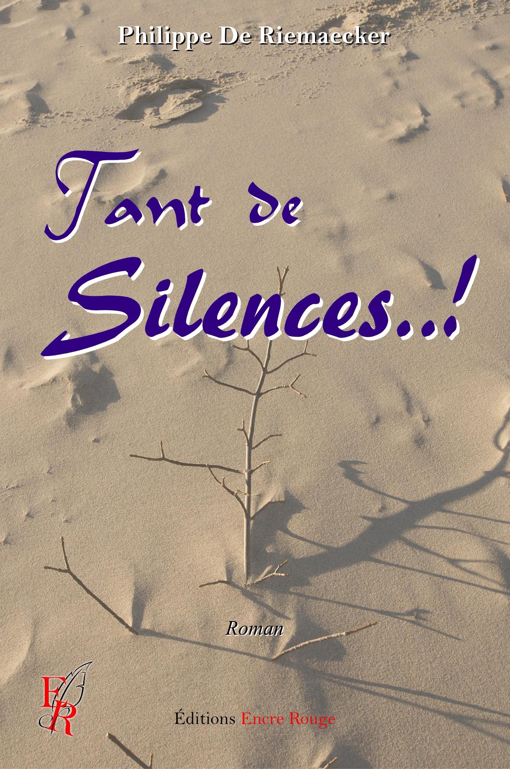 Tant de Silences..!, Roman universel