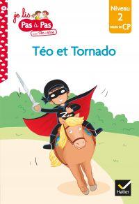 Téo et Nina CP Niveau 2 - Téo et Tornado